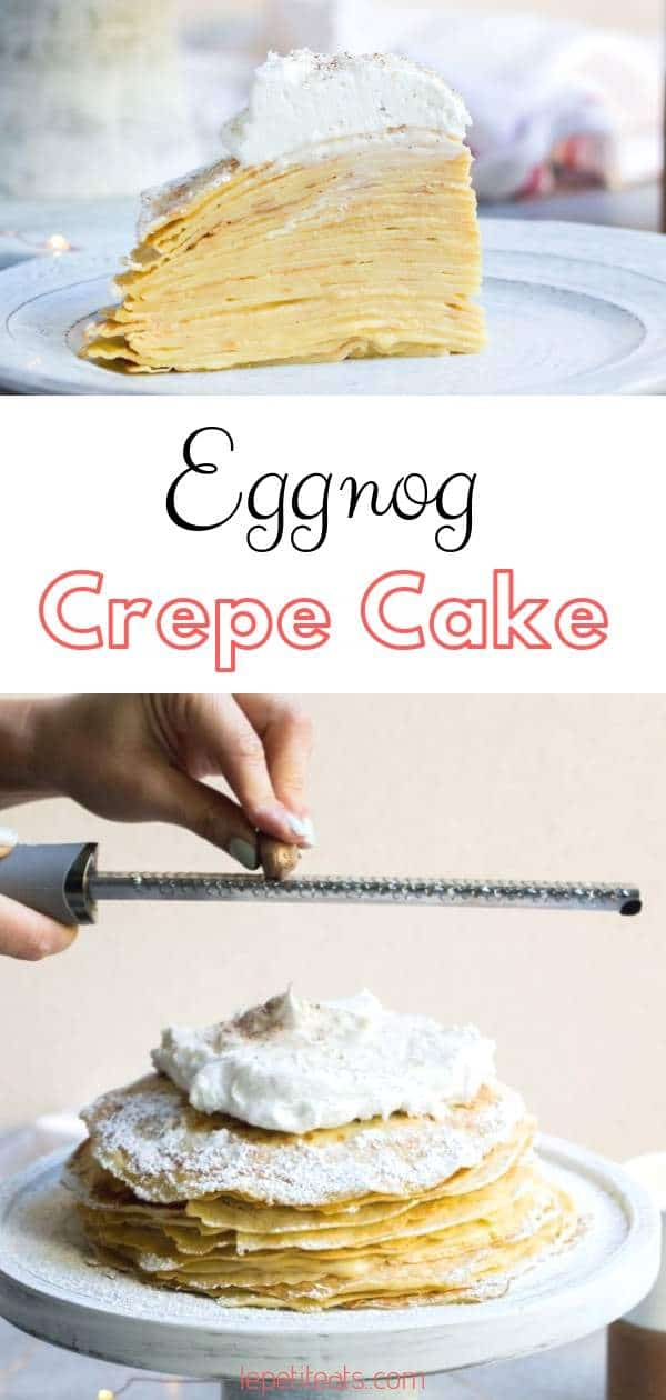 This Eggnog Crepe Cake aka. Eggnog Mille Crepe Cake is an easy show-stopping holiday dessert, with layers upon layers of delicate vanilla crepes filled with eggnog pastry cream. #dessert, #christmas