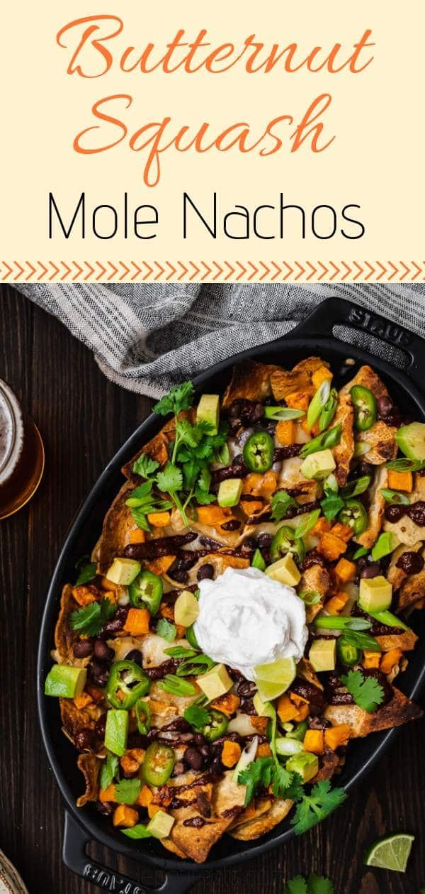 Butternut Squash Mole Nachos - homemade baked vegetarian nachos with butternuts quash and Mexican mole. The perfect game day snack of party food #nachosrecipes, #greycuprecipes