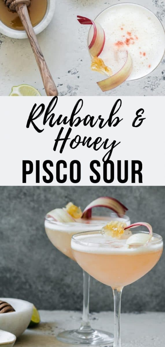 Rhubarb Honey Pisco Sour Cocktail Recipe | When rhubarb is in season, a tart and refreshing Rhubarb and Honey Pisco sour is the perfect cocktail to celebrate with.  The perfect easy homemade cocktail for Mother' Day Brunch or any other spring or summer party #cocktails #drinks #rhubarb #summerrecipes #mothersday