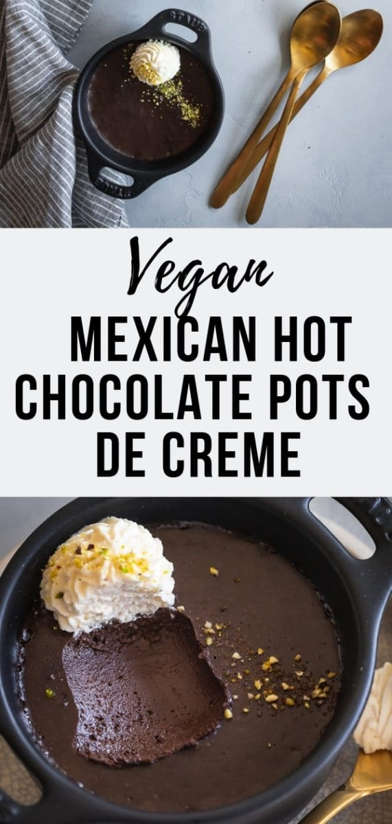 These indulgent Mexican Hot Chocolate Pots de Creme are totally vegan! They're made with coconut cream instead of milk, cacao and warm Mexican spices. The perfect easy dairy-free chocolate dessert for Mother's Day #chocolatedessert, #veganrecipes #dessertrecipes #chocolaterecipes