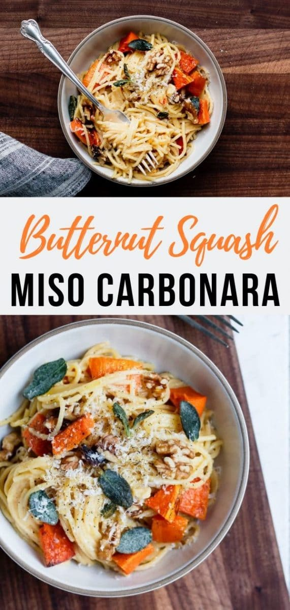 Miso & Butternut Squash Carbonara - a vegetarian, fall rendition of the Italian classic with toasted walnuts, crispy sage and an unexpected punch of umami goodness from miso paste. #ad #pasta #squash #carbonara #pastarecipes