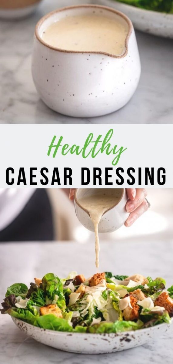 Healthy Caesar Dressing | I've been making this bright and healthy Caesar dressing for years. It's lightened with Greek yogurt and packs in loads of lemony, garlicky flavor. Serve it with a salad as a healthy side for your Thanksgiving meal #dressing #caesar #healthy #lowcal #saladdressing