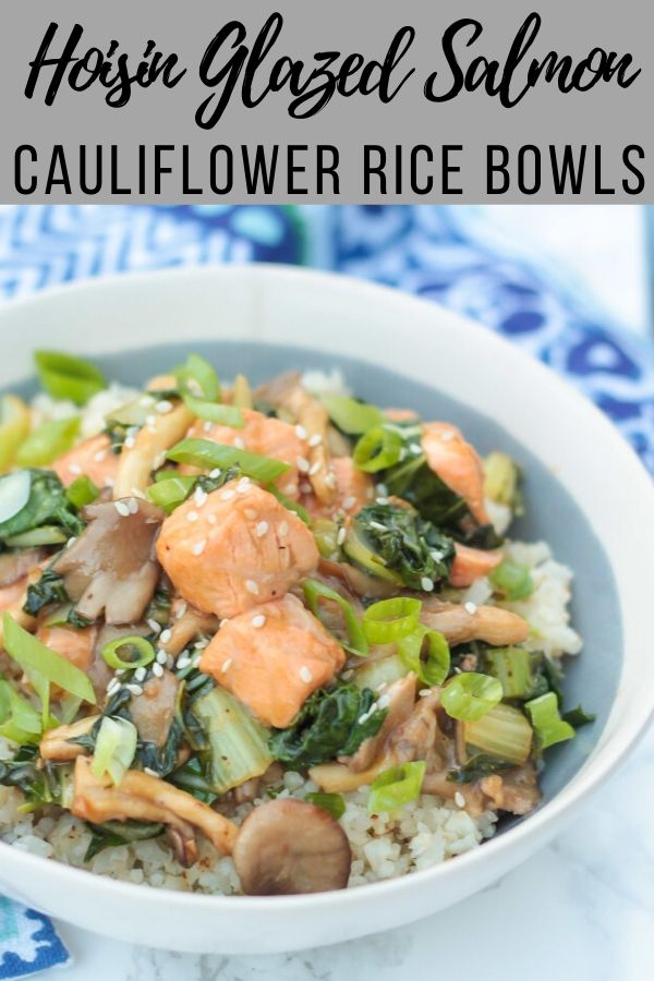 Healthy Hoisin Glazed Salmon Cauliflower Rice Bowls are the perfect low carb, protein packed, flavor filled meal- the healthiest stir fry ever! #mealprep #salmonrecipes #asianrecipes #cleaneating #cauliflowerrice